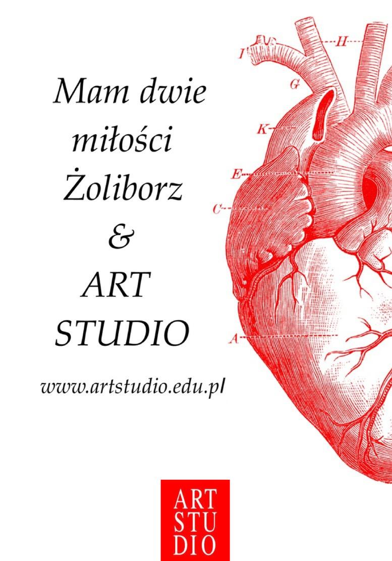 Mam dwie miłości. Żoliborz & ART STUDIO